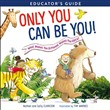 only you can be you educa...