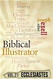 The Biblical Illustrator - Vol. 21 - Pastoral Commentary on Ecclesiastes