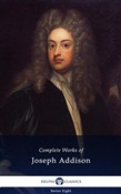 Delphi Complete Works of Joseph Addison (Illustrated)