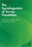 The Sociolinguistics of Survey Translation