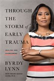 Through the Storm of Early Trauma