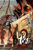 Dead blood. Vol. 2