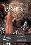 La Divina Commedia. Audiolibro. Ediz. integrale. Con Contenuto digitale per download