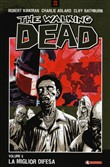 La miglior difesa. The Walking Dead Vol. 5