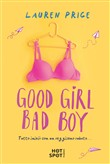 Good girl, bad boy. Ediz. italiana