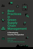 Best Practices in Green Supply Chain Management