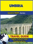 Umbria Travel Guide (Quick Trips Series)