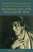 The Strange Case of Dr. Jekyll and Mr. Hyde ( Feathers Classics)