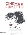 cinema e fumetto. catalog...