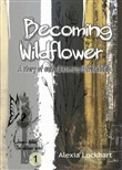 Becoming Wildflower