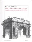 The antiquities of Africa. I disegni di architettura di James Bruce e Luigi Balugani