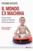 il mondo ex machina. cinq...