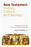 New Testament History, Culture, and Society