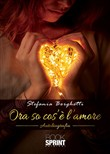 Ora so cos'è l'amore