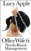 Office Wife 6: Needs-Based Management