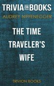 The Time Traveler's Wife by Audrey Niffenegger (Trivia-On-Books)