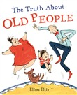 the truth about old peopl...