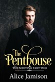 The Penthouse (The Meeting Part Two)
