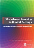Work-Based Learning in Clinical Settings