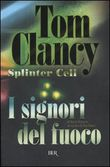 splinter cell. i signori ...