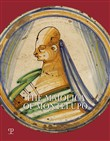 The Maiolica of Montelupo. Heraldry, portraits and «figurati». Ediz. illustrata