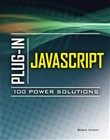 Plug-In JavaScript 100 Power Solutions