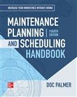 Maintenance Planning and Scheduling Handbook, 4th Edition