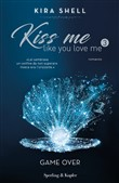Game Over. Kiss me like you love me. Ediz. italiana. Vol. 3