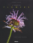 A tribute to flowers. Plants under pressure. Ediz. tedesca, inglese e francese