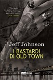 Bastardi di Old Town. Darby Holland. Vol. 2