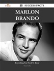 Marlon Brando 30 Success Facts - Everything you need to know about Marlon Brando