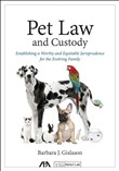 Pet Law and Custody