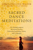 Sacred Dance Meditations