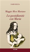 La quotidianità con Maria