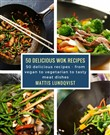 50 delicious wok recipes