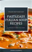 Fast And Easy Italian Soup Recipes