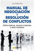 Manual de negociación y resolución de conflictos.