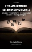 I 10 comandamenti del marketing digitale