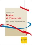 destini dell'università. ...