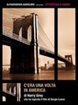 C'era una volta in America. Audiolibro. CD Audio