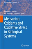 Measuring Oxidants and Oxidative Stress in Biological Systems