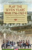 Play the Seven Years' War 1756-1763-Gioca a Wargame alla Guerra dei Sette Anni 1756-1763. Vol. 1
