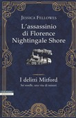 L'assassinio di Florence Nightingale Shore. I delitti Mitford. Vol. 1