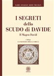 I segreti dello scudo di Davide. Il Magen David