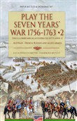 Play the Seven Years' War 1756-1763-Gioca a Wargame alla Guerra dei Sette Anni 1756-1763. Vol. 2