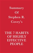 Summary of Stephen R. Covey's The 7 Habits of Highly Effective People