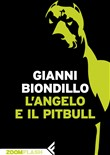 l' angelo e il pitbull