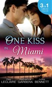One Kiss In… Miami: Nothing Short of Perfect / Reunited…With Child / Her Innocence, His Conquest (Mills & Boon M&B)