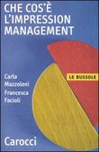 Che cos'e' l'impression management