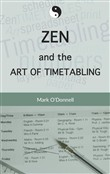 Zen and the Art of Timetabling
